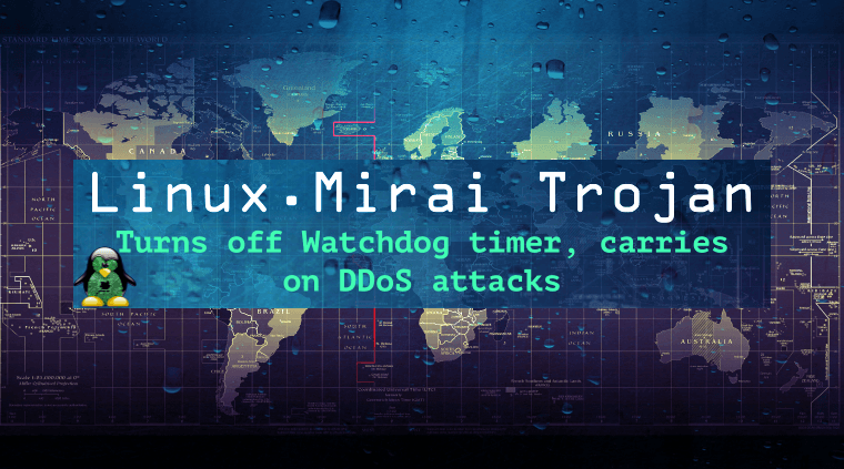 meet-linux-mirai-trojan-a-ddos-nightmare-with-self-destruct-capability
