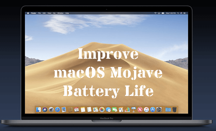 How to Improve macOS Mojave Battery Life - TeckLyfe